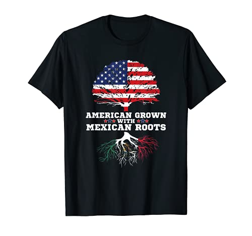 Mexican American American Grown With Mexican Roots T-Shirt