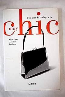 Muy Chic (Vivencias) (Spanish Edition)