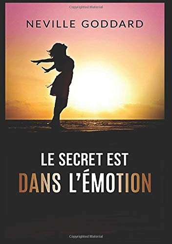 Le secret est dans l'émotion