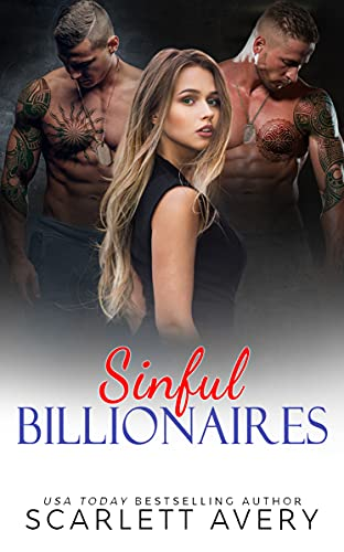 Sinful Billionaires: Billionaire Romance, Age Gap Romance Older Man, Accidental Pregnancy Romance (Sinful Hotshot Playboys Trilogy Book 1)