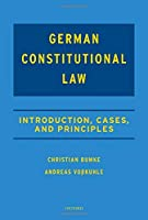 German Constitutional Law: Introduction, Cases, and Principles