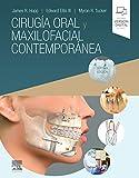 Cirugía oral y maxilofacial contemporánea (7ª ed.)