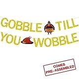 Gobble Till You Wobble Banner Gold Glitter | Thanksgiving Banner | Thanksgiving Decorations | Fall Thanksgiving Turkey Day Decor | Thanksgiving Party Decorations Supplies Home office Decor