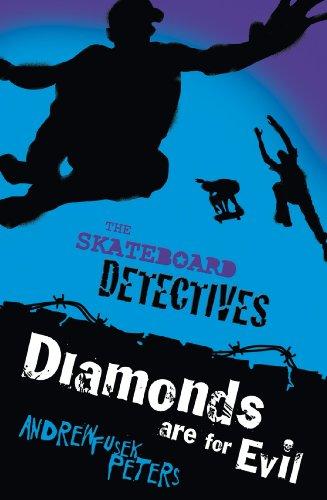 Diamonds Are for Evil (Skateboard Detectives Book 3) (English Edition)