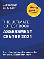 The Ultimate EU Test Book Assessment Centre 2021