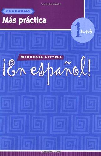 ¡En español!: Más práctica cuaderno (Workbook) with Lesson Review Bookmarks Level 1 (Spanish Edition)