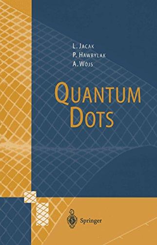Quantum Dots (NanoScience and Technology) (English Edition)