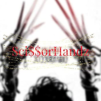 Sci$$orHandz