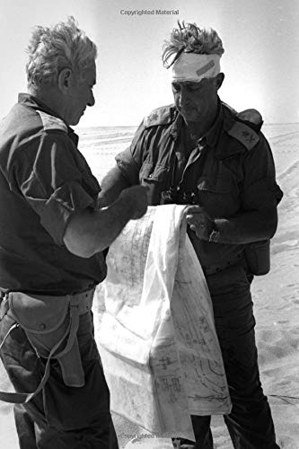 Israeli Heroes Journal - Yom Kippur War - General Ariel Sharon & General Haim Bar-Lev: Collectible Cover Photos, Perfect Travel Journal, Writing ... Lined Pages + Page Numbers [Lingua Inglese]