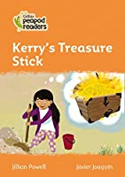 Level 4 - Kerry's Treasure Stick (Collins Peapod Readers)