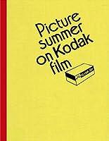Picture Summer on Kodak Film
