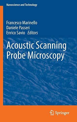 Acoustic Scanning Probe Microscopy (NanoScience and Technology)