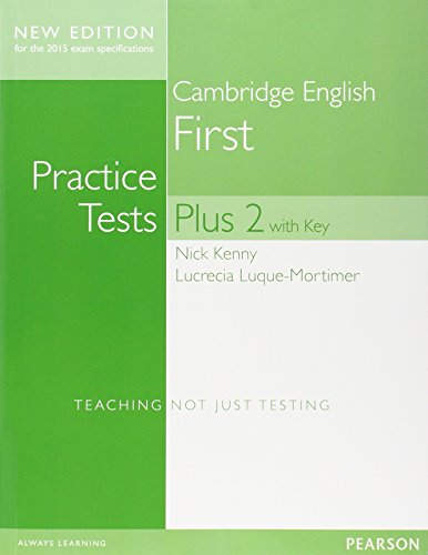 Cambridge First Practice Tests Plus New Edition Students' Book with Key [Lingua inglese]