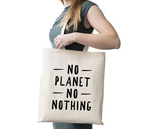 No Planet No Nothing Cotton Canvas Tote Carry All Day Bag