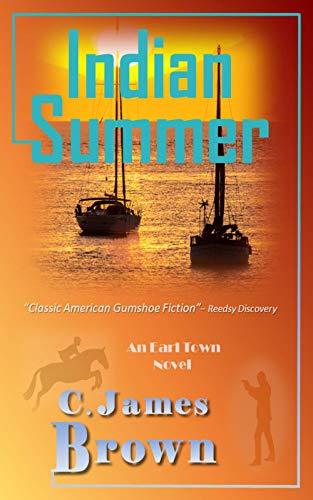 Indian Summer (Earl Town Book 1)