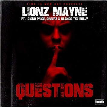 Questions (feat. Cisko Price, Creepz & Blanco The Bully)