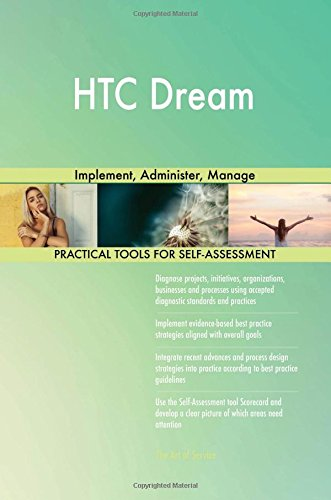 HTC Dream: Implement, Administer, Manage