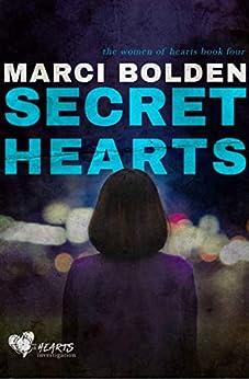 Secret Hearts (the women of hearts Book 4) by [Marci Bolden]