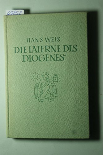 Die Laterne des Diogenes. Anekdoten aus dem Altertum.