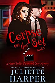 Corpse on the Set: A Mattie Tucker Paranormal Cozy Mystery