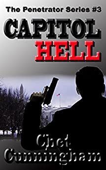 Capitol Hell (The Penetrator Book 3) by [Chet Cunningham]