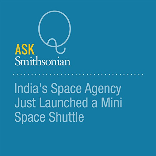 India's Space Agency Just Launched a Mini Space Shuttle cover art