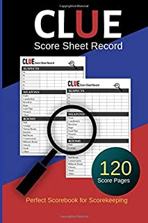 Clue Score Sheet Record: Clue Classic Score Sheet Book, Clue Score Record, Clue Scoresheet, Clue Score Card, Solve Your Favorite Detective Mystery Game, Size 6x9 Inch, 120 Pages (Gift)