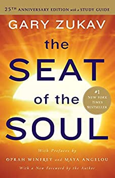 Paperback The Seat of the Soul : 25th Anniversary Edition with a Study Guide Book