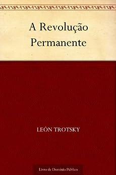A Revolução Permanente por [León Trotsky, UTL]