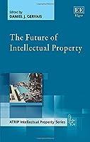 The Future of Intellectual Property (Atrip Intellectual Property)