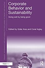 Corporate Behavior and Sustainability: Doing Well by Being Good (Finance, Governance and Sustainability)