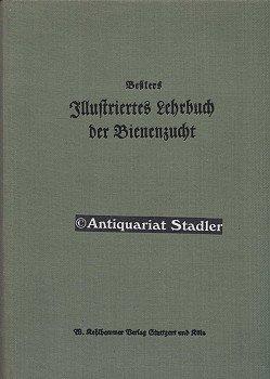 Illustriertes Lehrbuch der Bienenzucht.