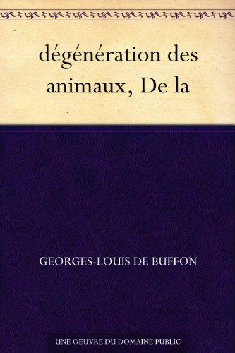 Couverture du livre dégénération des animaux, De la