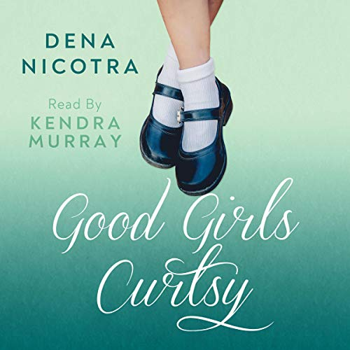 Good Girls Curtsy cover art