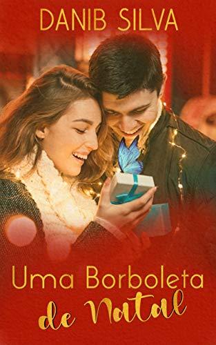 UMA BORBOLETA DE NATAL (Portuguese Edition)