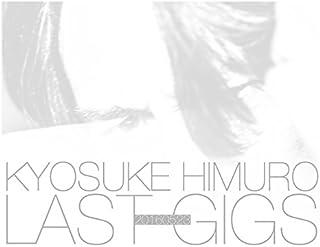 KYOSUKE HIMURO LAST GIGS<初回BOX限定盤>(3DVD)