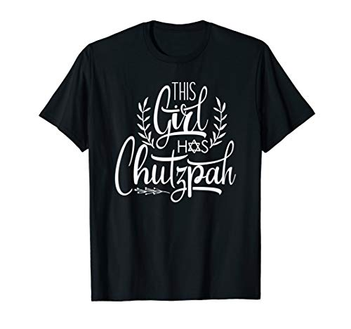 Funny Jewish Shirts - This Girl Has Chutzpah Hanukkah Gift