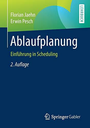 Ablaufplanung: Einführung in Scheduling