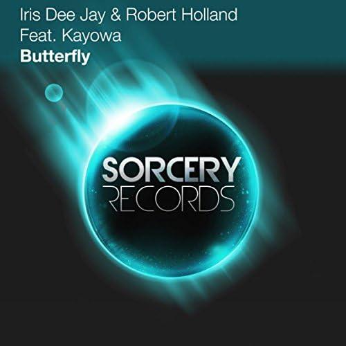 Iris Dee Jay & Robert Holland Feat. Kayowa