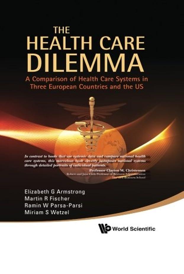 釈義亡命積極的にThe Health Care Dilemma: A Comparison of Health Care Systems in Three European Countries and the US