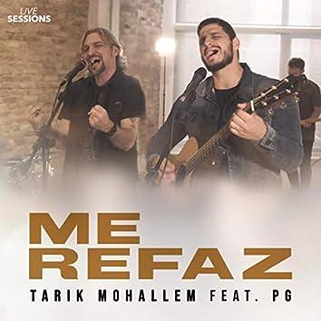 Me Refaz (Live Sessions)