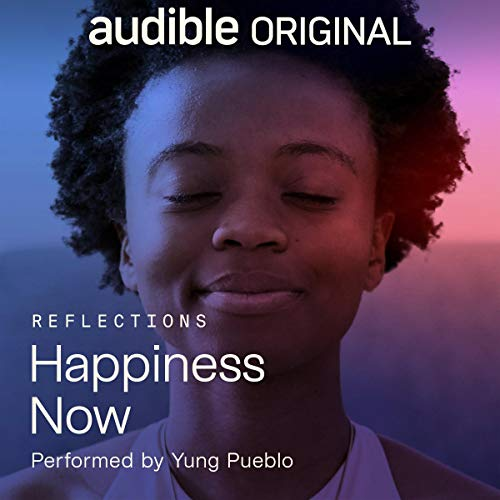 Happiness Now Audiobook By Yung Pueblo cover art