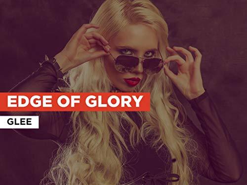 Edge Of Glory al estilo de Glee