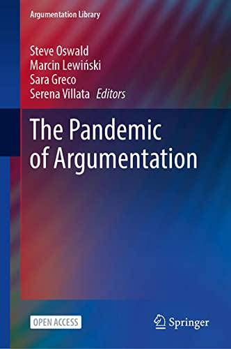 The Pandemic of Argumentation: 43 (Argumentation Library)