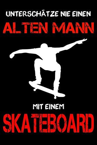 Skateboard Notizbuch - Unterschätze nie einen alten Mann mit einem Skateboard: DIN A5 Kariert 120 Seiten | Planer Tagebuch Notizheft Notizblock ... Weihnachten Adventskalender Geburtstag