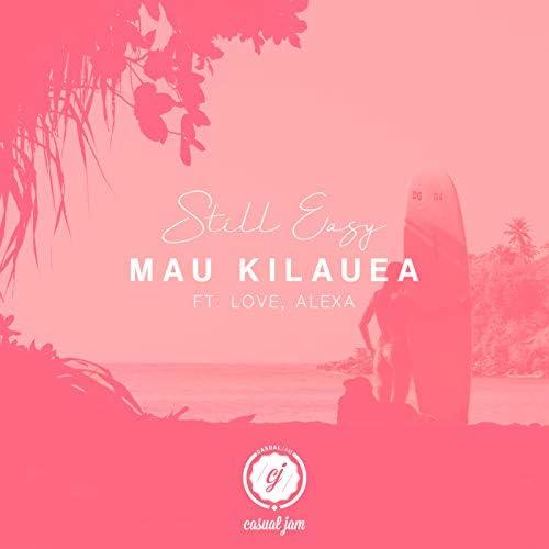 Mau Kilauea feat. Love, Alexa