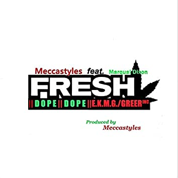 Fresh Dope (feat. Marqual Dixon)