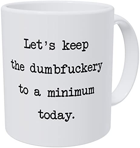 Wampumtuk Let s Keep It Friendly And Peaceful Today Funny Coffee Mug 11 Ounces Inspirational product image
