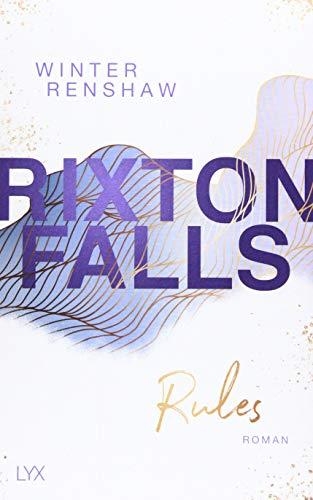 Rixton Falls - Rules (Rixton-Falls-Reihe, Band 2)