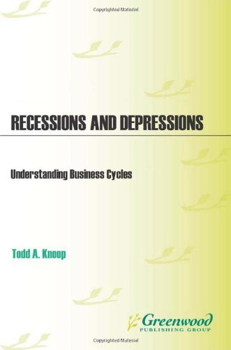 Recessions and Depressions: Understanding Business Cycles (English Edition)